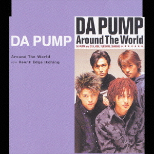 Around The World  by DA PUMP