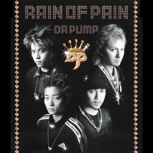 Mini album RAIN OF PAIN by DA PUMP