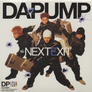 Album THE NEXT EXIT by DA PUMP