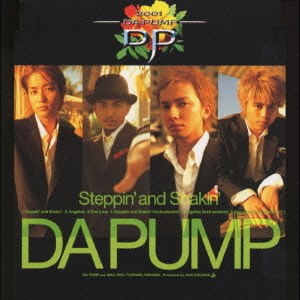 Mini album Steppin' and Shakin' by DA PUMP