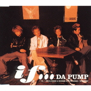 Mini album if... by DA PUMP
