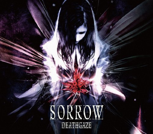 Single SORROW by Deathgaze