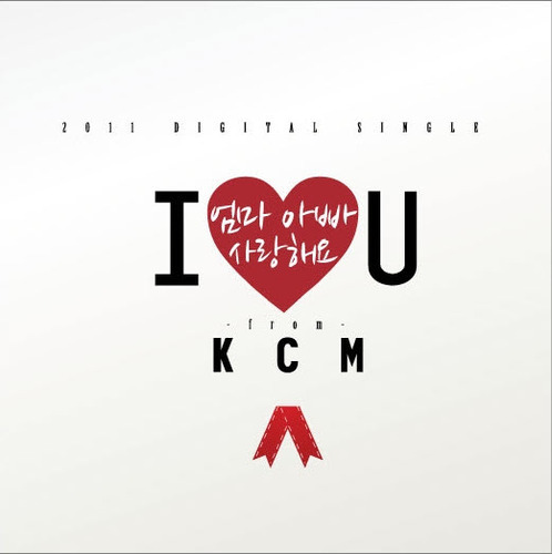 Single I Love You, Mom And Dad by KCM