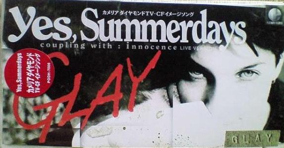 Single Yes, Summerdays by GLAY