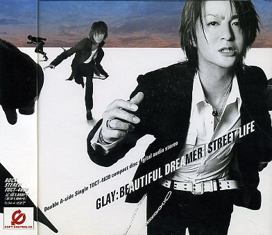 Single Beautiful Dreamer / Street Life by GLAY