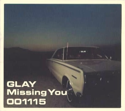 Single Missing You by GLAY