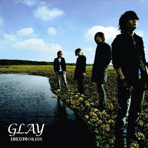 Single 100 Mankai no Kiss by GLAY