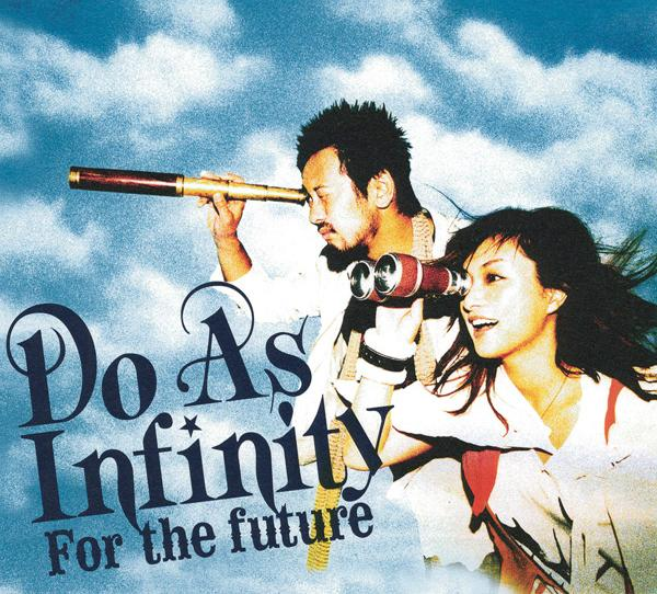 Single For the future by Do As Infinity