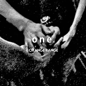 Single one by ORANGE RANGE