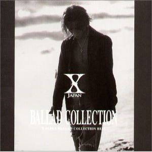 Album BALLAD COLLECTION by X Japan