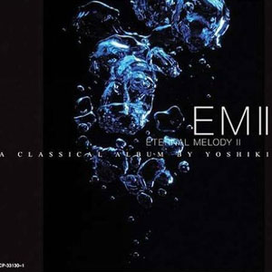Album Eternal Melody II by Yoshiki