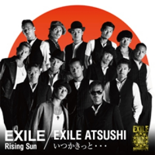 Single Rising Sun / Itsuka Kitto... (いつかきっと...) by EXILE