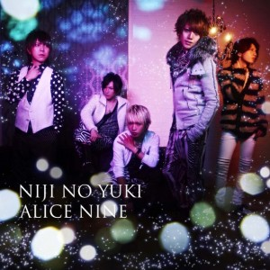 Niji no Yuki (虹の雪; Rainbow Snow) by Alice Nine