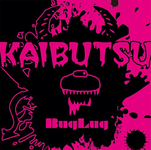 Single Kaibutsu by BugLug