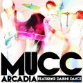 Arcadia featuring DAISHI DANCE by