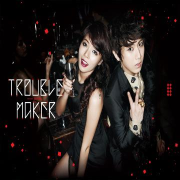 Single Trouble Maker by Trouble Maker