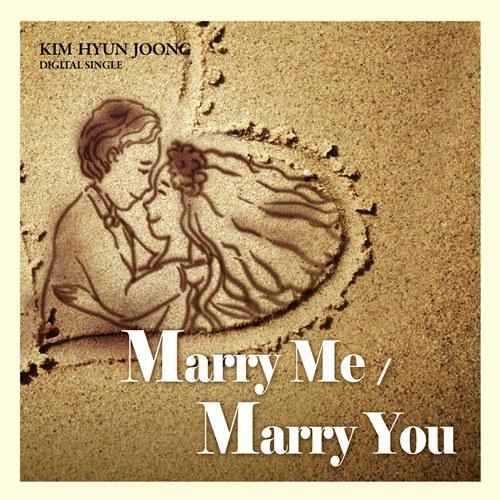 Marry Me by Kim Hyun Joong