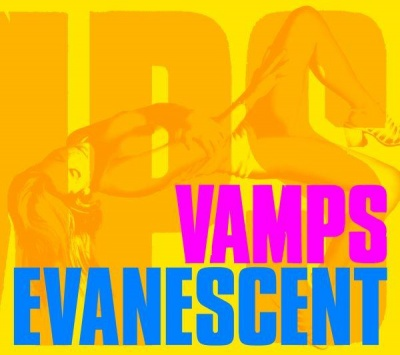 Single EVANESCENT by VAMPS