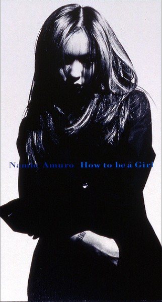 Single How to be a Girl by Namie Amuro