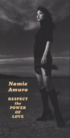 Single RESPECT the POWER OF LOVE by Namie Amuro