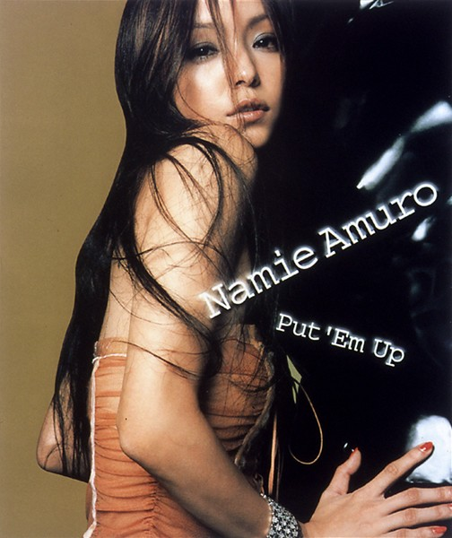 Single Put 'Em Up by Namie Amuro