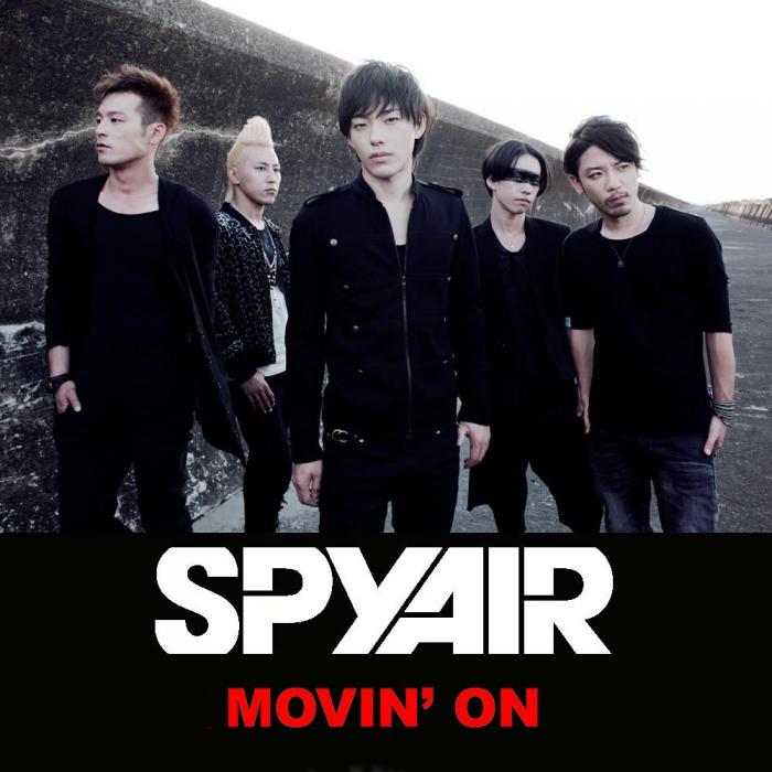 Single MOVIN' ON by SPYAIR