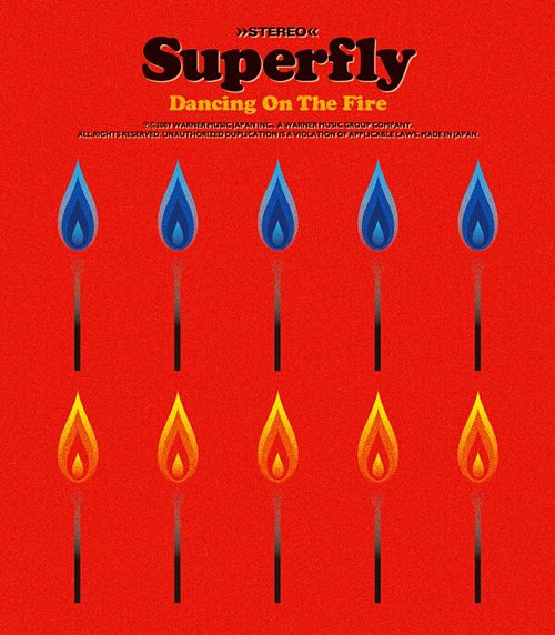 Single Dancing On The Fire by Superfly