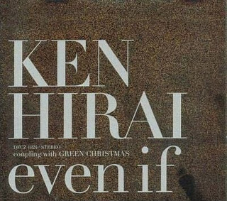 Single even if by Ken Hirai
