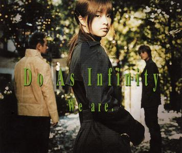 Single We are. by Do As Infinity