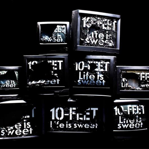 Album Life is sweet by 10-FEET