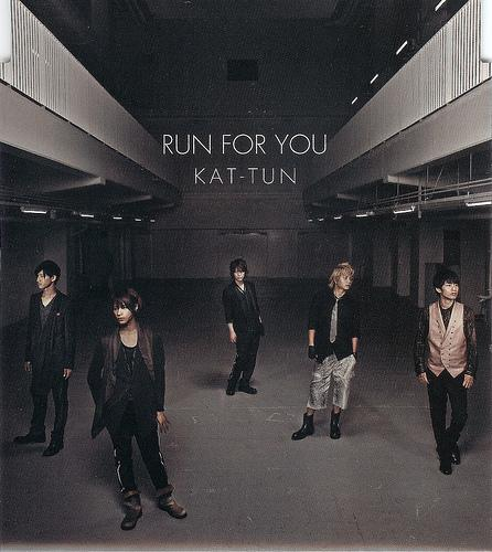 Single RUN FOR YOU by KAT-TUN