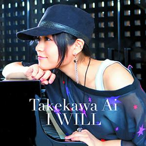 Single I WILL by Ai Takekawa