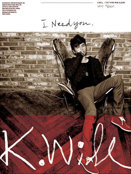 Mini album I Need You (니가 필요해) by K.Will