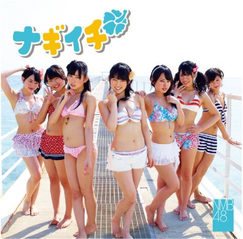 Single Nagiichi by NMB48