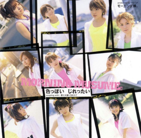 Single Iroppoi Jirettai by Morning Musume