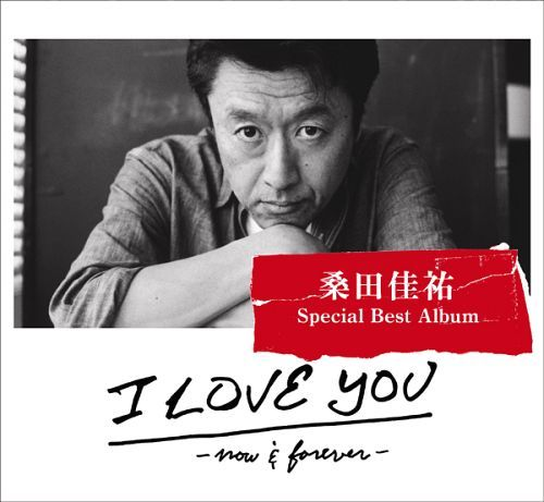 Album I LOVE YOU -now & forever- by Keisuke Kuwata