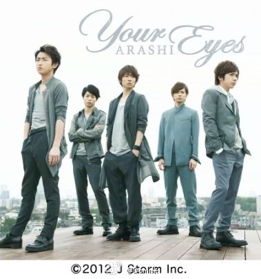 Single Your Eyes by Arashi