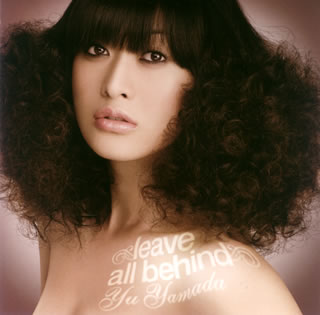 Single Leave All Behind by Yamada Yu