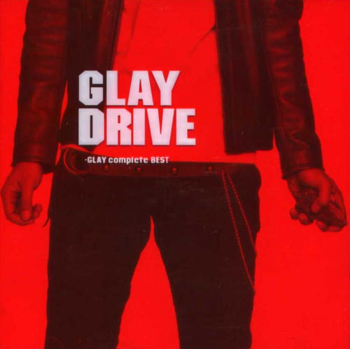 Album DRIVE-GLAY complete BEST by GLAY