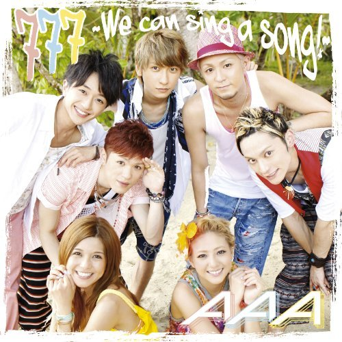 Single 777 ~We can sing a song!~ by AAA