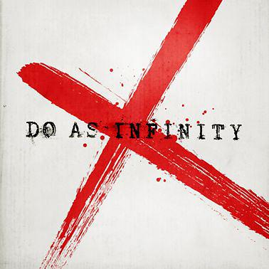 Album Do As Infinity X (Ten) by Do As Infinity