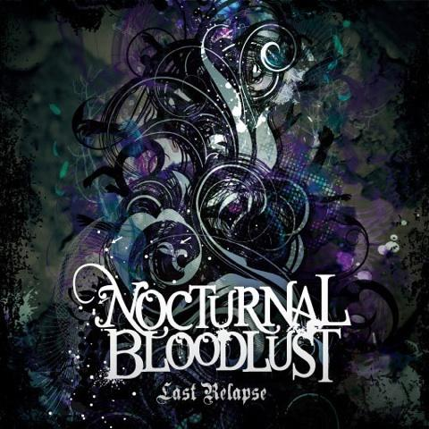 Single Last relapse by NOCTURNAL BLOODLUST