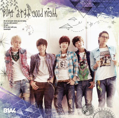 Single Oyasumi Good Night -Japanese Ver.- by B1A4