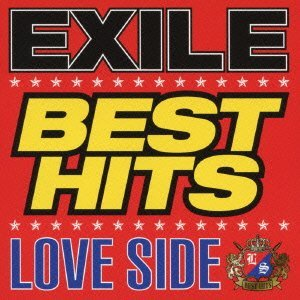Album EXILE BEST HITS -LOVE SIDE / SOUL SIDE- by EXILE