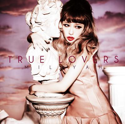 Album TRUE LOVERS by Miliyah Kato