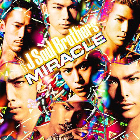 Album MIRACLE by Sandaime J SOUL BROTHERS from EXILE TRIBE