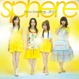 Single Now loading...SKY!! by sphere