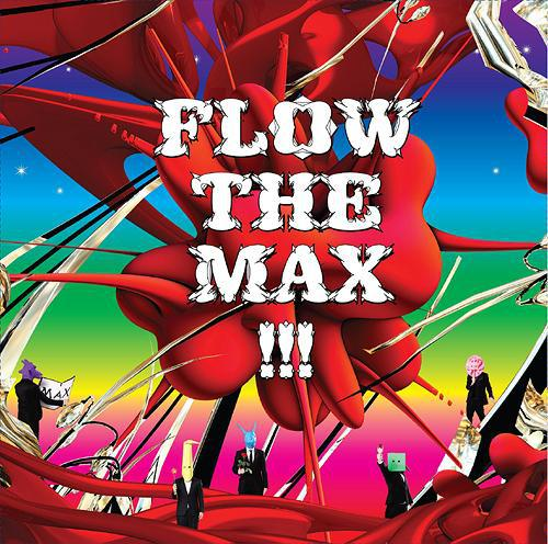 Album FLOW THE MAX!!! by FLOW