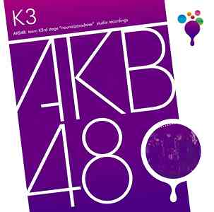 Album Team K 3rd Stage - Nonai Paradise by AKB48
