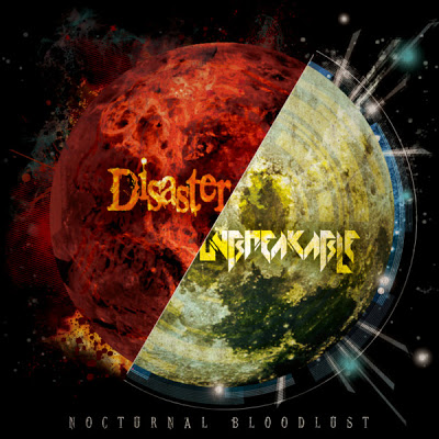 Single Disaster / Unbreakable [DIGITAL SINGLE] by NOCTURNAL BLOODLUST